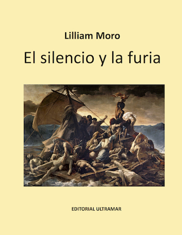 ArtesMiami's Editorial Ultramar Presents Lilliam Moro and El Silencio y la Furia March 21st